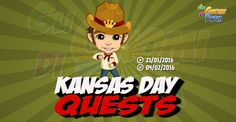 Kansas Day Quests  Inizio previsto per il 21/01/2016 alle ore 13:30 circa Scadenza il 04/02/2016 alle ore 19:00 circa  Contadino! Sei pronto a vederealcune cose nuove e interessanti? Sono qui per mostrarti come usare le corde non ti preoccupare! Basta che mi segui e ci divertiremo.      Mancano 16 giorni 6 ore 33 minuti 31 secondi alla scadenza della quest!    Quest #1  Fatti mandare dai tuoi vicini 7 City Flag; con gli sconti SmartQuest dovrebbero servirne un massimo di 1 (clicca sul tasto…