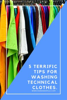 5 Terrific Tips for Washing Technical Clothes