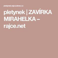 pletynek   ZAVÍRKA MIRAHELKA – rajce.net