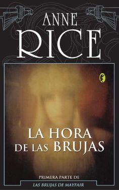 """T.M.A: Trilogía """"Las Brujas De Mayfair"""" - Anne Rice"""