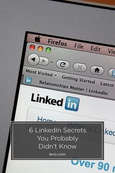 6 Secrets That Will Make You a LinkedIn Pro www.levo.com