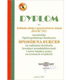 Dyplom uczestnika Ogólnopolskiego Konkursu Sposób na sukces na najlepsze działania kreujące przedsiębiorczość i nowe miejsca pracy na terenach wiejskich