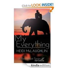 Amazon.com: My Everything (The Beaumont Series) eBook: Heidi McLaughlin: Kindle Store