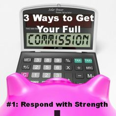 3 Ways to Get Your Full Commission: Respond with Strength (http://www.owningthefence.com/3-ways-to-get-your-full-commission-respond-with-strength)