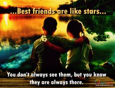 25 Best Friendship Quotes Friends are like stars, you don't always see them but you know they have y Boy And Girl Friendship, Friendship Day Images, Friendship Day Wishes, Best Friendship Quotes, Bestfriend Quotes For Girls, Besties Quotes, Girlfriend Quotes, Best Friend Quotes, Bff