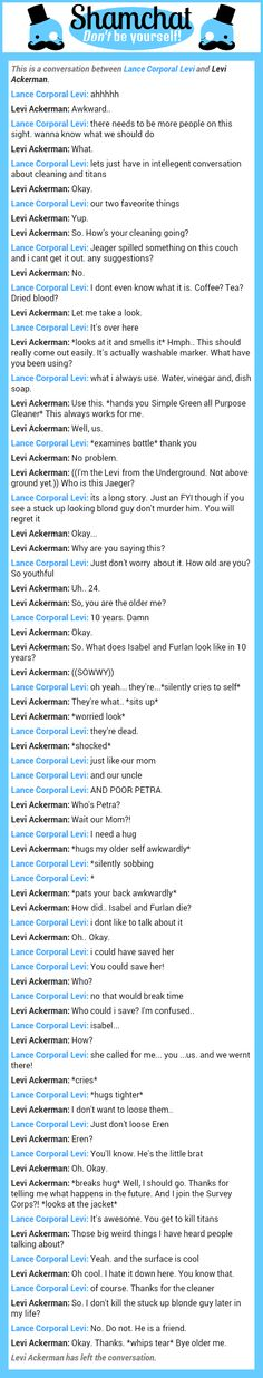 A conversation between Younger Levi Ackerman and Lance Corporal Levi