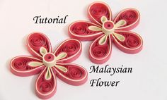 Learn how to make a Malaysian flower with this free paper quilling tutorial!