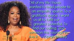Oprah Winfrey has a high level of influence over women of all ages. She has empowered a lot of women to realise their potential. This photo represents that Oprah Winfrey is a very empowering women today.