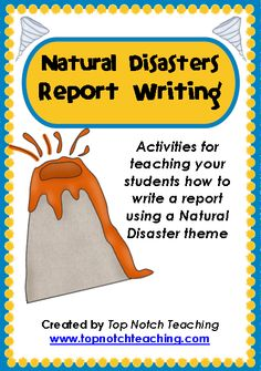This series of lessons introduces students to information texts and how to use these texts to find information about natural disasters in order to write a report. $ http://www.teacherspayteachers.com/Product/Natural-Disasters-Report-Writing-26-pages