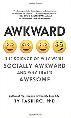 Awkward: The Science of Why We're Socially Awkward and Why That's Awesome: Ty Tashiro Book Nerd, Book Club Books, Good Books, Books To Read, My Books, Wise Books, Motivational Books, Inspirational Books, Reading Lists