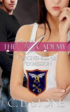 The Academy - Forgiveness and Permission (Year One, Book Four) de C. L. Stone, http://www.amazon.fr/dp/B00G950LIQ/ref=cm_sw_r_pi_dp_Cs4Isb0CEGKQE