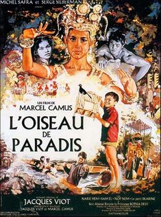 I'm currently after a copy of L'oiseau de paradis (aka Dragon Sk Marcel, Black Orpheus, French Directors, Cambodian Art, 1 Century, Love Destiny, Khmer Empire, French Movies, Information Poster