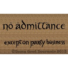 LOTR Bilbo Party business doormat geek stuff by DamnGoodDoormats, $60.00