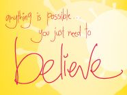 belief and faith will get you through  the tough times