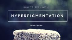 Brown patches that refuse to fade with the rest of your tan? Find out how to treat hyperpigmentation