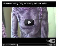 Preview Knitting Daily Workshop Brioche Knitting Basics