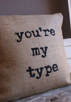NEWVintage Typewriter 'you're my type' Burlap by myadobecottage, $38.00