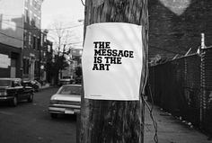 The message is the Art