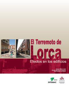 El terremoto de Lorca : efectos en los edificios / Ramón Álvarez Cabal (2013)