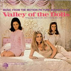 """""""Valley Of The Dolls"""" (1968, 20th Century Fox).  From the original movie soundtrack."""