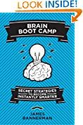 Brain Boot Camp: Secret Strategies to Become Instantly Smarter by James Bannerman (Author) US In Reference, Boot Camp, Self Help, Kindle, Brain, Ebooks, Author, Entertainment, Amazon
