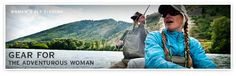 Women's Fly Fishing: Gear for the adventurous woman.