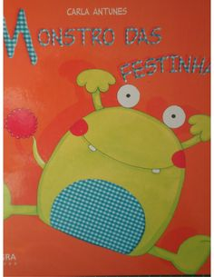 O Monstro das Festinhas Class Dojo, Monsters Inc, Tweety, Childrens Books, Ebooks, Kids Rugs, Activities, Education, School