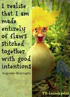 Imperfectly flawed - how perfect!