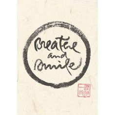 """""""Breathe and smile"""" print - Thich Nhat Hanh"""