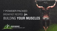 7 power packed breakfast recipes for building your muscles Breakfast Options, Breakfast Recipes, Calisthenics Training, Diet Inspiration, Body Weight Training, Transformation Body, Muscles, Improve Yourself, Motivation