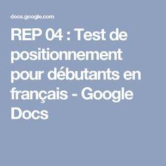 REP 04 : Test de positionnement pour débutants en français - Google Docs
