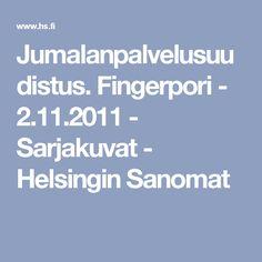 Jumalanpalvelusuudistus. Fingerpori - 2.11.2011 - Sarjakuvat - Helsingin Sanomat