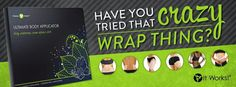 Have you tried the crazy wrap thing yet? https://www.facebook.com/canterbury.itworks