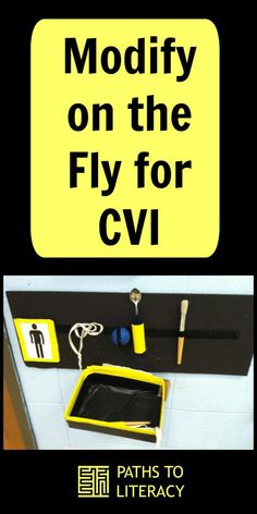 Tips and resources to modify materials on the fly for students with CVI (cortical visual impairment)
