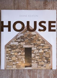 Pin to Win: Signed Copy of 'House' by Diane Keaton book