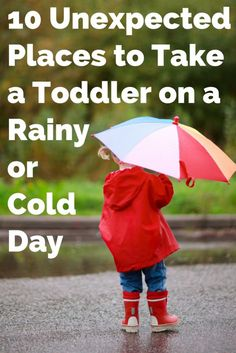 Stuck inside with a toddler or young child? These activities are perfect for getting out of the house and into the world on cold and rainy days. Perfect for moms who aren't super into crafts.
