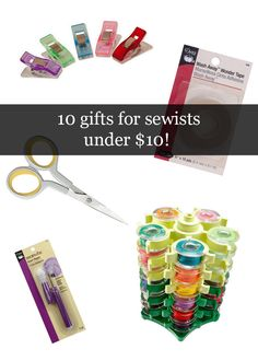 10 Gifts for Sewists