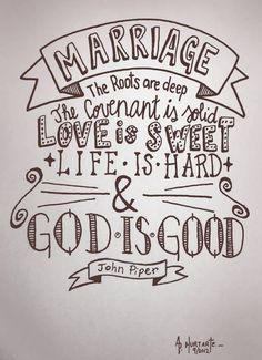 Love is sweet, life is hard and God is good