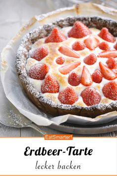 Erdbeer-Tarte - smarter - Zeit: 50 Min. | eatsmarter.de #erdbeer #tarte #backen Quick Dessert Recipes, Cupcake Recipes, Sweet Recipes, Healthy Recipes, Healthy Food, Recipe For 4, Cakes And More, Quiche, Food And Drink