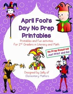 April Fool's Day No Prep Printables: Designed for second grade. Includes reading, word work, writing, and math activities