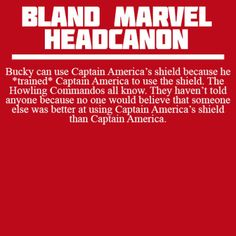 Bland Marvel Headcanons << this definitely makes sense with how Bucky and Steve acted in civil war (movie) in the fight scene with Tony