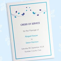 A bird design order of service booklet or wedding programme card. Featuring two love birds in tree branches in a choice of colour scheme. Wedding Programs, Wedding Ceremony, Wedding Day, Stationery Items, Wedding Stationery, Wedding Order Of Service, Pressed Leaves, Thank You Messages, Bird Design