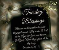 Tuesday Blessings, God Bless