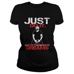 SHIA LABEOUF DREAMS SHIA LABEOUF SHIA LABEOUF JUST DO IT T SHIRTS MOTIVATIONAL SPEECH DONT LET YOUR DREAMS BE DREAMS DREAMS JUST DO IT INSPIRATION #gift #ideas #Popular #Everything #Videos #Shop #Animals #pets #Architecture #Art #Cars #motorcycles #Celebrities #DIY #crafts #Design #Education #Entertainment #Food #drink #Gardening #Geek #Hair #beauty #Health #fitness #History #Holidays #events #Home decor #Humor #Illustrations #posters #Kids #parenting #Men #Outdoors #Photography #Products…