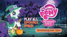 My Little Pony Friendship Is Magic: Spooktacular Pony Tales... just in time for Halloween!