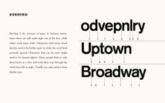 Kerning is an important feature of typography because it is the amount of space between the letters in text. A smaller kerning will make the letters closer together, which creates more space on the page, and a larger kerning spreads the letters apart.  http://www.webopedia.com/TERM/K/kerning.html