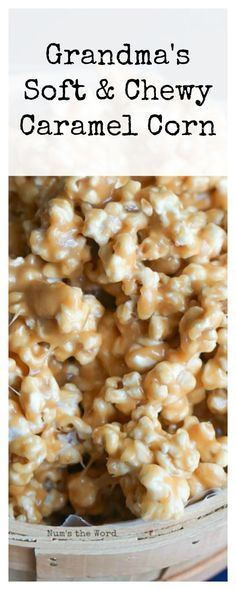 Grandma's Soft & Chewy Caramel Corn is what I grew up eating. This is a classic recipe that is a true Malad, Idaho treat! This no bake caramel corn is my favorite! Best Dessert Recipes, Candy Recipes, Fun Desserts, Appetizer Recipes, Snack Recipes, Delicious Desserts, Cooking Recipes, Appetizers, Yummy Food
