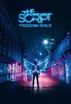 Freedom child, The script new album!