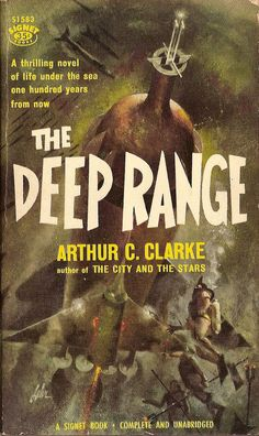 Arthur C. Clarke: The deep range. Signet 1958. Cover by Paul Lehr.