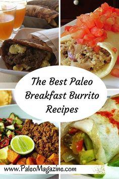 The Best Paleo Breakfast Burrito Recipes on PaleoMagazine.com/7-filling-paleo-breakfast-burrito-recipes